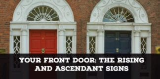 Your front door - the rising sign and ascendant sign